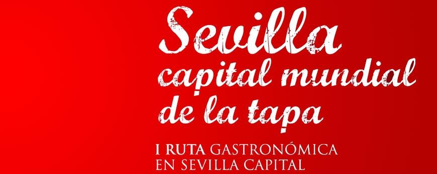 Sevilla insiste en ser la capital mundial de la tapa